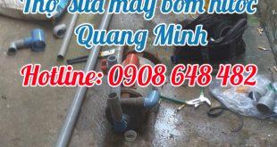 thợ sửa máy bơm nước Quang Minh